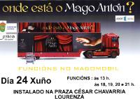O Mago Antón ofrecerá 5 actuacións este venres, día 24, no seu auditorio móbil, que estará instalado na praza César Chavarría, en Lourenzá.