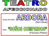 """Este sábado, 21 de novembro, haberá teatro afeccionado no Valadouro. Ardora representará """"Soños cumpridos""""."""