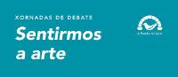 """Do 18 ao 21 de abril celébranse en Foz as xornadas de debate """"Sentirmos a arte"""", que organiza A Pomba do Arco."""
