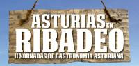 """Acisa organiza las II Jornadas Gastronómicas """"Asturias en Ribadeo"""". Se celebrarán del 15 al 17 de abril y contarán con la participación de dieciocho locales hosteleros."""