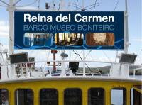 """En Burela o barco museo """"Reina del Carmen"""" estará aberto ao público dende o vindeiro mércores, 23 de marzo. Poderase visitar pola mañá e pola tarde."""
