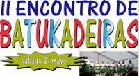 O II Encontro de Batukadeiras celebrarase os días 21 e 22 de maio en Burela. Está organizado polo Concello e por Batuko Tabanka.