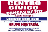 O Centro Cívico de Cangas, en Foz, inicia o 24 de outubro a apertura de tempada cunha cea-baile o cargo do Grupo Montreal.