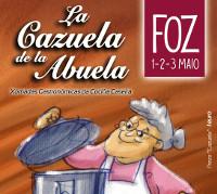 """Foz rendirá homenaje a la cocina casera con las jornadas gastronómicas """"La cazuela de la abuela"""", que se celebrarán del 1 al 3 de mayo. Están organizadas por el Centro Comercial Abierto."""
