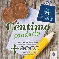 """En Foz desenvolverase do 29 de abril ao 8 de maio a campaña """"Céntimo solidario"""", que organiza o CCA co obxectivo de recaudar fondos para a Delegación Local da Asociación Española de Loita contra o Cancro."""