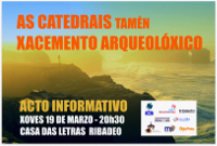 """Este xoves, 19 de marzo, haberá unha charla en Ribadeo titulada """"As Catedrais tamén xacemento arqueolóxico""""."""