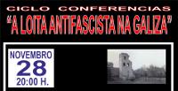 """O 28 de novembro remata no Valadouro o ciclo de conferencias sobre """"A loita antifascista na Galiza"""", que organiza a Concellaría de Cultura."""