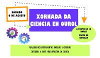 O 6 de agosto haberá unha Xornada de Ciencia en Ourol. Está organizada polo grupo de mozos e mozas Ourelo.