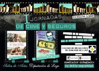 Las I Jornadas de Cine y Seguros, organizadas por el Colegio de Mediadores de Lugo, se celebrarán los días 30 de abril y 28 de mayo. Se trata de una iniciativa pionera en Galicia.