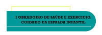 A Biblioteca Municipal de Ourol acollerá o 27 de outubro o primeiro obradoiro de saúde e exercicio, que se centrará no coidado da espalda infantil.