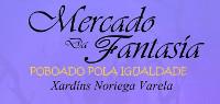 """Do 29 ao 31 de xullo terá lugar en Viveiro nos Xardíns Noriega Varela o """"Mercado da Ilusión, poboado pola igualdade""""."""