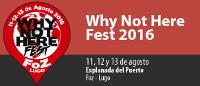 El 15 de mayo termina la oferta para comprar abonos con el 20% de descuento para asistir al Why Not Here Fest, que se celebrará en Foz del 11 al 13 de agosto.