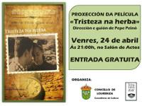 """Este venres, 24 de abril, proxectarase en Lourenzá a película """"Tristeza na herba"""", dirixida e con guión de Pepe Peinó. A entrada é gratuíta."""