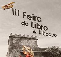A III Feira do Libro de Ribadeo inaugúrase este venres, 1 de xullo, ás oito da tarde co pregón de Antonio Reigosa. As casetas abrirán xa pola mañá.