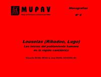 """Este venres, 7 de agosto, preséntase en Ribadeo o libro """"Louselas (Ribadeo.Lugo). Los inicios del poblamiento humano en la región cantábrica."""