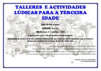 O 17 de outubro darán comezo os talleres e actividades lúdicas para a terceira idade, que organiza o Concello de Barreiros.
