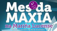 Segue o Mes da Maxia na Mariña. Este venres, 7 de novembro, en Parrilada de Jandro en Burela e no Asador en Viveiro. E o sábado no Parador de Turismo de Ribadeo e no Noso Lar en Cervo.