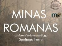 """O arqueólogo Santiago Ferrer impartirá o 11 de abril en Riotorto unha conferencia sobre """"Minas romanas"""". Está organizada por Arrincadeira e Mariña Patrimonio."""