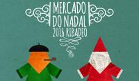 Do 8 ao 11 de decembro celébrase en Ribadeo o XIV Mercado de Nadal. Haberá actuacións musicais, magostos e actividades para as nenas e nenos.