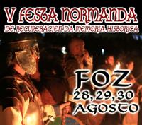 A V Festa Normanda de Foz celebrarase do 28 ao 30 de agosto con xogos, representacións teatrais, o desembarco, campamento vikingo e funeral.