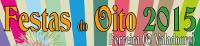 As Festas do Oito, de Ferreira do Valadouro, están en marcha ata o 12 de setembro.
