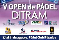 Cuarenta personas se han inscrito ya en el V Open de Pádel Ditram, que se disputará en las instalaciones de Pádel Club Ribadeo del 17 al 21 de agosto.