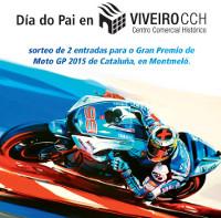 El Centro Comercial Histórico de Viveiro, en su campaña del día del padre, sortea dos entradas para el Gran Premio de Cataluña de Moto GP.