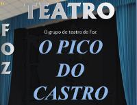 O grupo de teatro Pico do Castro, de Foz, actuará este venres, 25 de setembro, na Casa da Cultura focense.