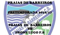O Praias de Barreiros enfróntase no seu primeiro encontro de pretempada ao Prone Lugo FS. Será o 30 de agosto no pavillón municipal barreirense.