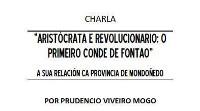 El Círculo Recreativo Casino de Mondoñedo organiza una charla sobre el primer Conde de Fontao y su relación con la provincia de Mondoñedo.