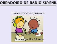 A Concellería de Cultura do Valadouro organiza un obradoiro de radio xuvenil, que terá lugar do 19 de setembro ao 15 de outubro.
