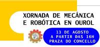 Ourol acollerá unha xornada de mecánica e robótica o 13 de agosto na praza do Concello. Está organizada por Ourelo.