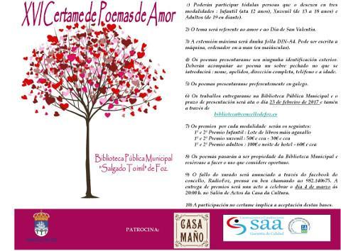 A biblioteca municipal de Foz convoca o XVI Certame de Poemas de Amor con motivo de San Valentín. O prazo para presentar os traballos está aberto ata o 23 de febreiro.