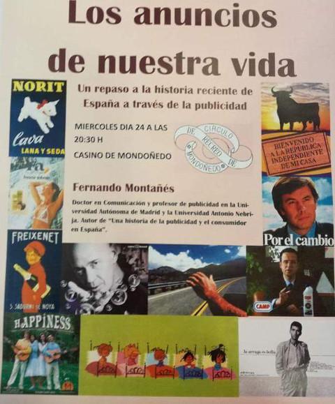 """Fernando Montañés pronunciará este miércoles, 24 de agosto, una conferencia en Mondoñedo titulada """"Los anuncios de nuestra vida""""."""
