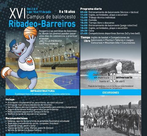 Barreiros acolle un campus de baloncesto na primeira quincena de xullo. Está destinado a rapaces con idades comprendidas entre os 8 e os 18 anos. A inscrición, que é gratuíta, está aberta.