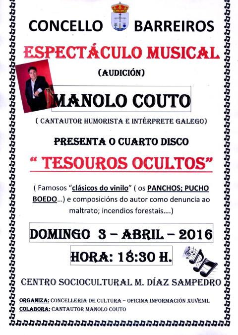 """O cantautor galego Manolo Couto presentará este domingo, 3 de abril, o seu cuarto disco """"Tesouros ocultos"""" en Barreiros."""