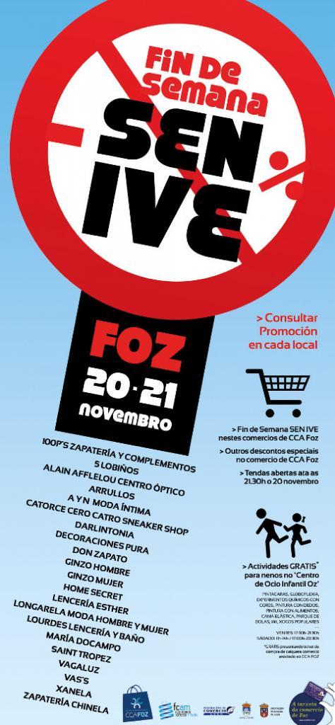 Os días 20 e 21 de novembro  fin de semana sen IVE e con descontos  especiais no comercio de Foz. Tamén haberá actividades para os máis  pequenos. 6b3f7ab1d1b7