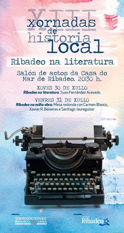 As XIII Xornadas de Historia Local, de Ribadeo, abordarán a presenza deste concello na literatura. Será os días 30 e 31 de xullo.