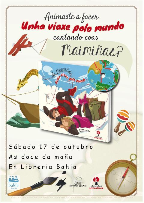 """Este sábado, 17 de outubro, na Librería Bahía de Foz estarán As Maimiñas presentando o seu disco-libro """"Unha viaxe polo mundo""""."""