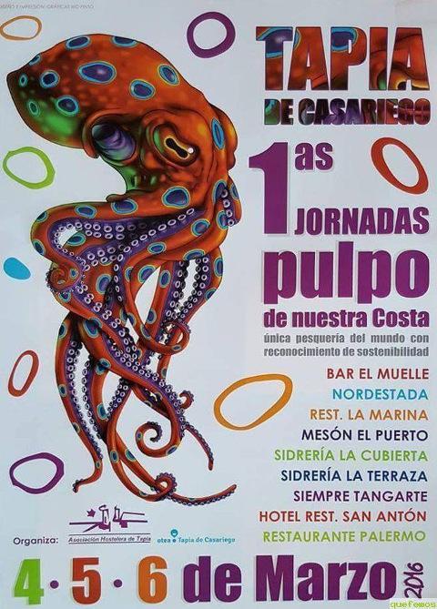 """En Tapia de Casariego se celebran las """"Primeras Jornadas del pulpo de nuestra costa"""" los días 4, 5 y 6 de marzo. El cefalópodo podrá degustarse en nueve establecimientos hosteleros de la localidad."""