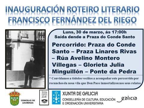 O 30 de marzo será inaugurado en Lourenzá o roteiro literario Francisco Fernández del Riego. Concello e Consellería de Cultura asinaron o convenio para o seu inicio.