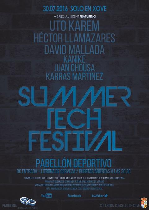 Este sábado, 30 de julio, llega a Xove el Summer Tech Festival. Las puertas de pabellón deportivo se abrirán a las ocho y media de la tarde.