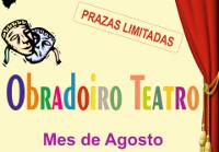 Durante o mes de agosto impartirase un obradoiro de teatro en O Valadouro. Está organizado polo Concellería de Cultura.