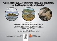 """""""Arredor dunha illa, un mosteiro e unha vila asulagada: de San Miguel da Coelleira a Estabañón"""". Así se denomina a tertulia que terá lugar o 18 de abril en Viveiro."""